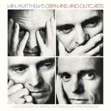 Iain Matthews: Orphans And Outcasts: A Collection, 4 CDs
