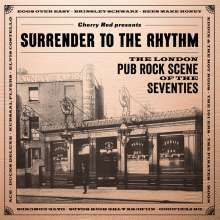 Surrender To The Rhythm: The London Pub Rock Scene Of The Seventies, 3 CDs