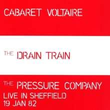 Cabaret Voltaire: Drain Train, CD