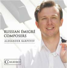 Alexander Karpeyev - Russian Emigre Composers, CD