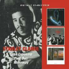 Stanley Clarke (geb. 1951): Time Exposure / Find Out / Hideaway, 2 CDs