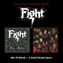 Fight (Metal): War Of Words / A Small Deadly Space, 2 CDs