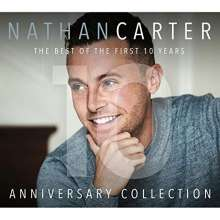 Nathan Carter: Anniversary Collection: Best Of The First 10 Years, CD