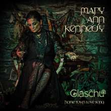 Mary Ann Kennedy: Glaschu: Home Town Love Song, CD