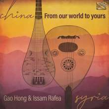 Gao Hong & Issam Rafea: From Our World To Yours, CD