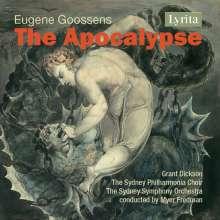 Eugene Goossens (1893-1962): Die Apocalypse (Oratorium), CD