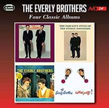 The Everly Brothers: Four Classic Albums, 2 CDs