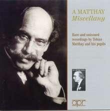 Tobias Matthay - A Matthay Miscellany, 2 CDs