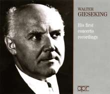 Walter Gieseking - His First Concerto Recordings, 3 CDs