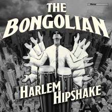 The Bongolian: Harlem Hipshake (180g), LP