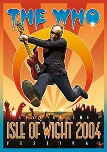 The Who: Live At The Isle Of Wight Festival 2004, DVD