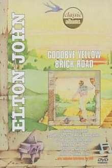Elton John: Goodbye Yellow Brick Road, DVD