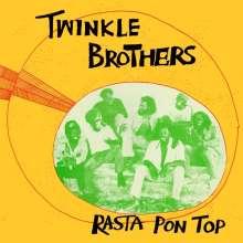 Twinkle Brothers: Rasta Pon Top (180g), LP
