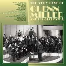 Glenn Miller (1904-1944): The Very Best Of Glenn Miller &  His Orchestra, CD