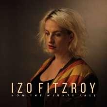 Izo FitzRoy: How The Mighty Fall, CD