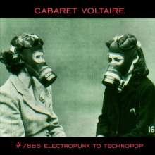 Cabaret Voltaire: No.7885 (Electropunk To Technopop 1978 - 1985), CD