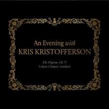 Kris Kristofferson: An Evening With Kris Kristofferson - The Pilgrim (Live 2013), 2 CDs