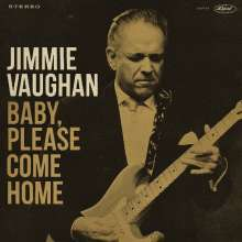 Jimmie Vaughan: Baby, Please Come Home (Limited-Edition) (Aztec Gold Vinyl), LP