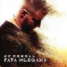 KC Rebell: Fata Morgana (CD + DVD), 1 CD und 1 DVD