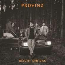 Provinz: Reicht dir das, Maxi-CD