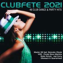 Clubfete 2021 (46 Club Dance & Party Hits), 2 CDs