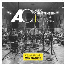 Alex Christensen & The Berlin Orchestra: Classical 90s Dance, CD