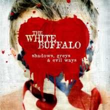 The White Buffalo: Shadows, Greys & Evil Ways, CD