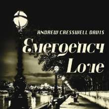 Andrew Creswell Davis: Emergency Love, CD