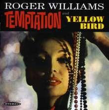 Roger Williams: Temptation & Yellow Bird, CD