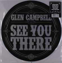 Glen Campbell: See You There (Limited-Edition) (Picture Disc), LP