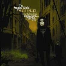Transmaniacon Feat Lydia Lunch And Maya Berlin: The Strange World Of Suzie Pellet, 1 LP und 1 CD