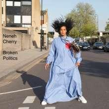 Neneh Cherry (geb. 1964): Broken Politics, LP