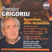 "Theodor Grigoriu (1926-2014): Trinity Concerto für Violine & Orchester ""Byzantium after Byzantium I"", CD"