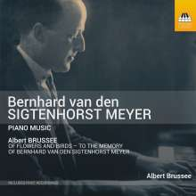 Bernard van den Sigtenhorst Meyer (1888-1953): Klavierwerke, CD