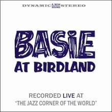 Count Basie (1904-1984): Basie At Birdland (remastered) (180g) (Limited Edition), 2 LPs