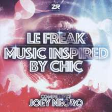 Le Freak: Music Inspired By Chic Compiled By Joey Negro, CD