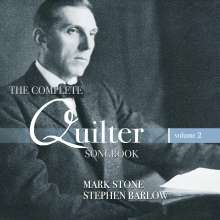 "Roger Quilter (1877-1953): Lieder ""The Complete Songbook"" Vol.2, CD"