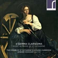 St.Catharine's College Choirs Cambridge - O Gemma Clarissima, CD
