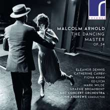 Malcolm Arnold (1921-2006): The Dancing Master op.34 (Oper in 1 Akt), CD