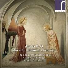 St. Cathatrine's College Choirs Cambridge - Alpha & O (Music for Advent & Christmas), CD