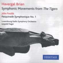 Havergal Brian (1876-1972): The Tigers - Symphonic Movements, CD