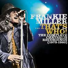 Frankie Miller (Rock): ...That's Who! The Complete Chrysalis Recordings, 7 CDs