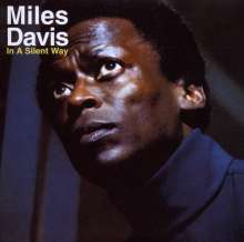 Miles Davis (1926-1991): In A Silent Way, CD