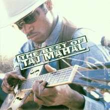 Taj Mahal: The Best Of Taj Mahal, CD