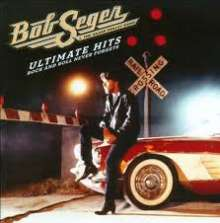 Bob Seger: Ultimate Hits: Rock And Roll Never Forgets, 2 CDs
