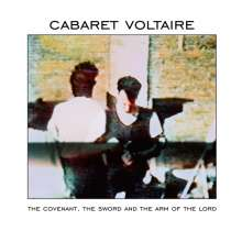 Cabaret Voltaire: The Covenant, The Sword And The Arm Of The Lord (remastered), LP