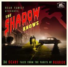 The Shadow Knows: 34 Scary Tales From The Vaults Of Horror, CD