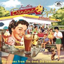 Another Banana Split, please No.2 - More Gems From The Good Old Summertime, CD