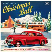 Headin' For The Christmas Ball: 31 Swing And R&B Christmas Crooners, CD