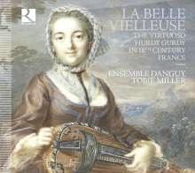 La Belle Vielleuse - The Virtuoso Hurdy Gurdy in 18th Century France, CD
